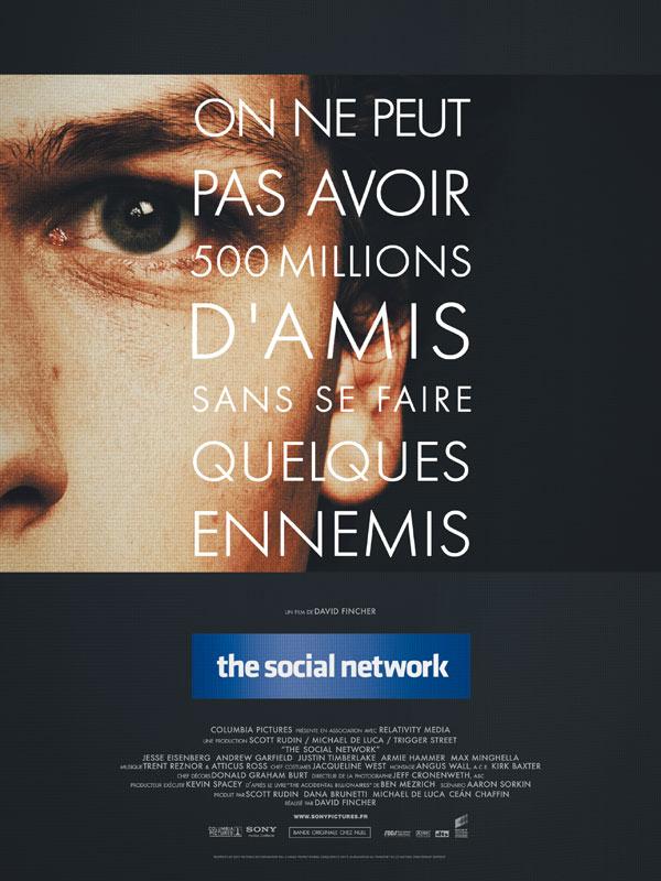 THE SOCIAL NETWORK Baseline Accroche film ON NE PEUT PAS AVOIR 500 MILLIONS D'AMIS Affiche france