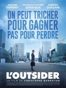 L'OUTSIDER film - Affiche film Christophe Barratier Jérôme Kerviel 2016 - Go with the Blog