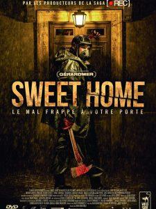SWEET HOME - Affiche France Movie Rafael Martinez 2016 sortie Bluray DVD Wild Side - Go with the Blog