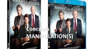 Concours : DVD & Blu-ray du film MANIPULATIONS à gagner