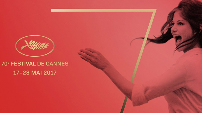 FESTIVAL DE CANNES 2017 : C'EST PARTI !