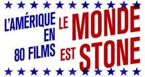 LE MONDE EST STONE au Forum des Images : l'évènement cinéma qui interroge l'Amérique