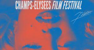 Champs Élysées Film Festival 2018 : le Festival qui crée l'évènement à Paris
